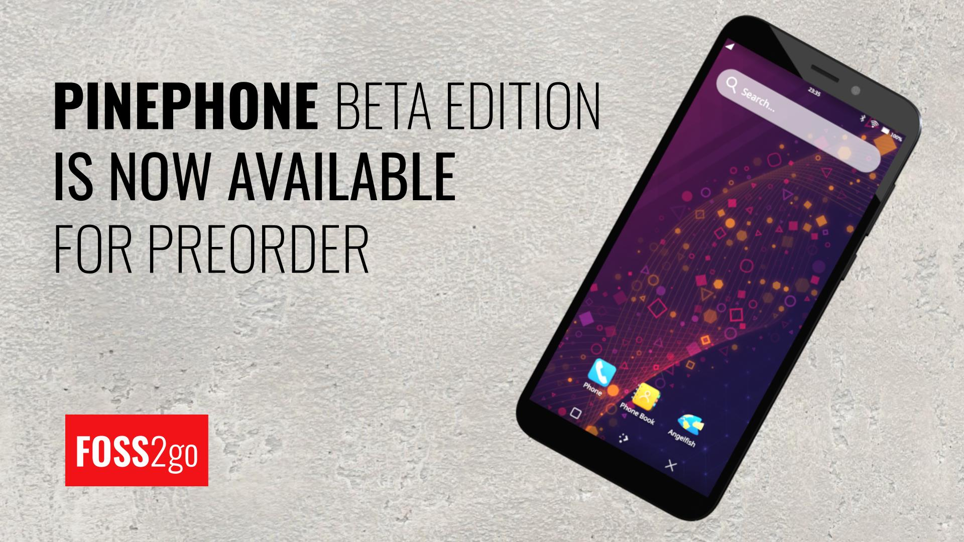 Pinephone BETA edition is now available for preorder