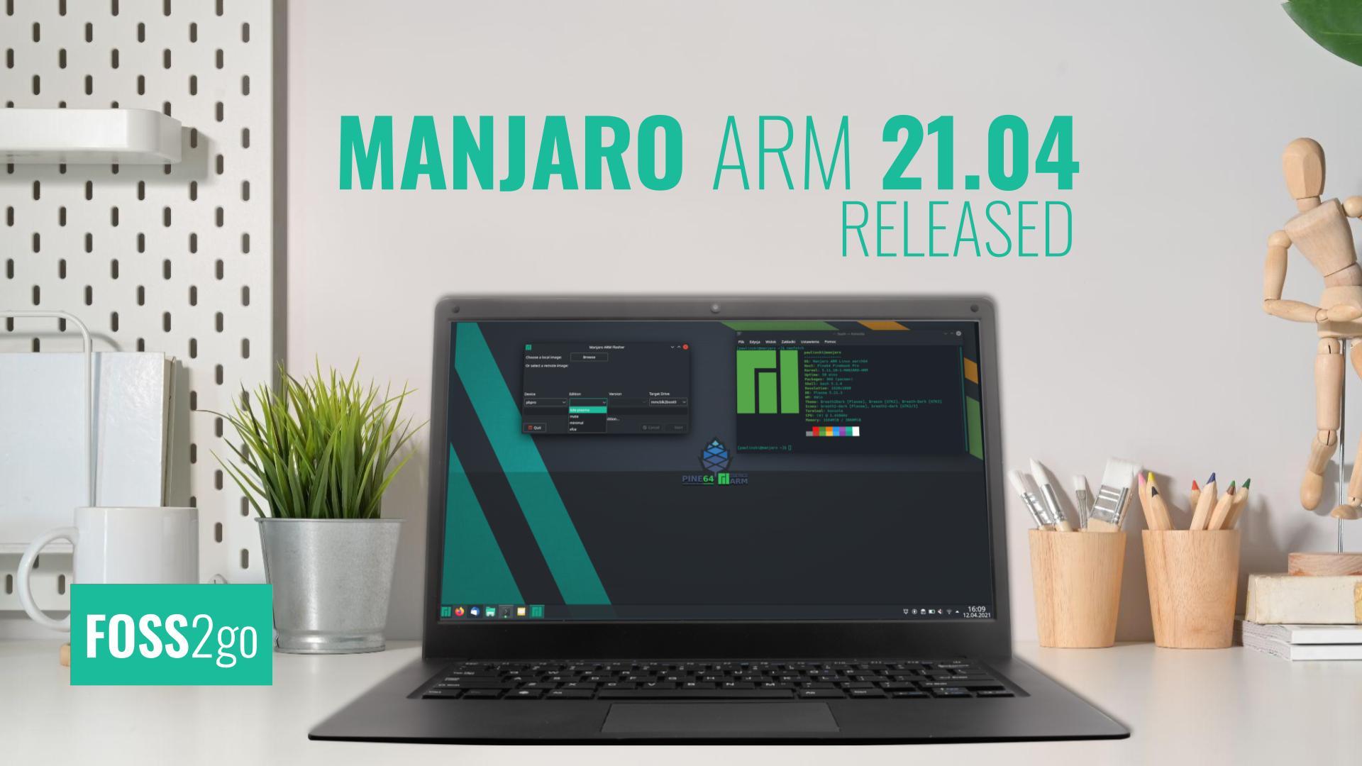Manjaro ARM 21.04 released